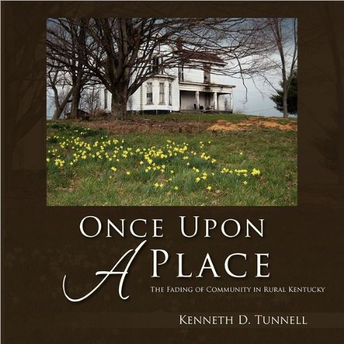 Once Upon a Place: The Fading of Community in Rural Kentucky